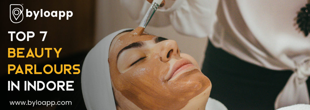Top 7 Beauty Parlours in Indore
