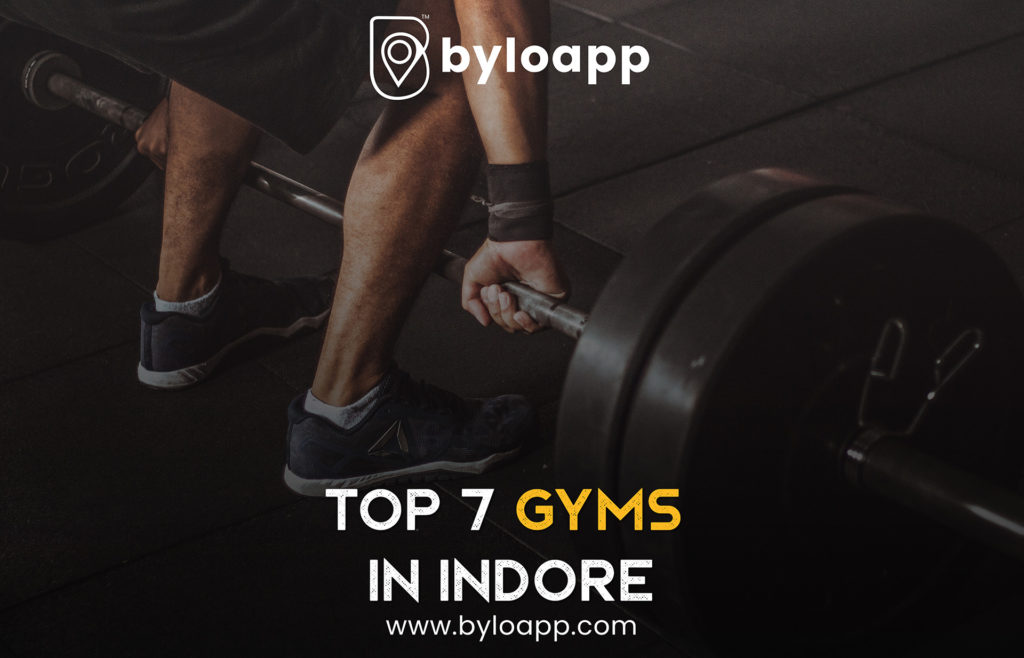 Top 7 Gyms in Indore
