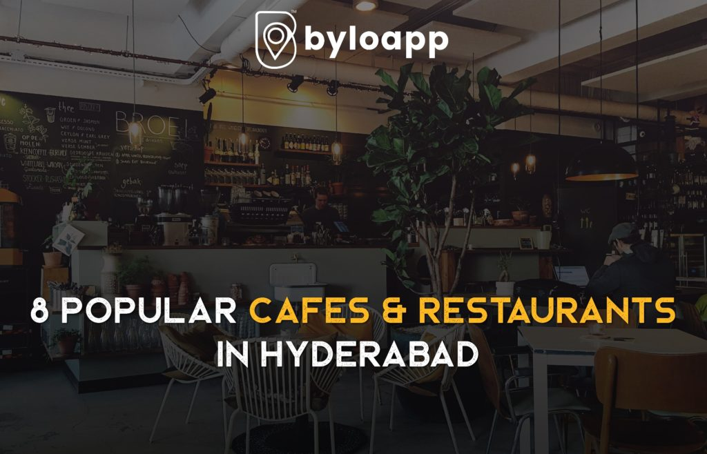 popular food cafes and restaurants in Hyderabad